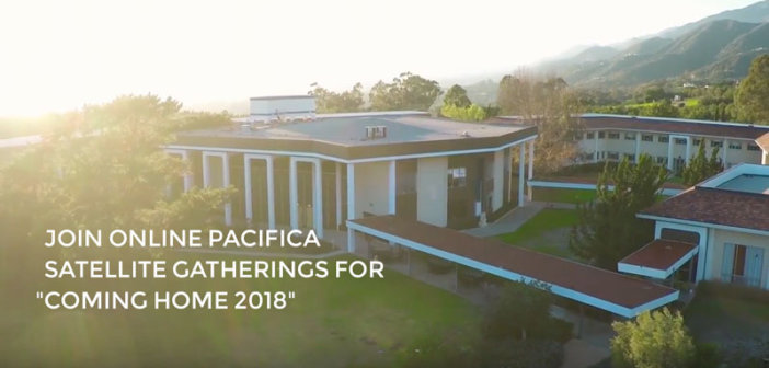 """Join Online Pacifica Satellite Gatherings for """"Coming Home 2018"""""""
